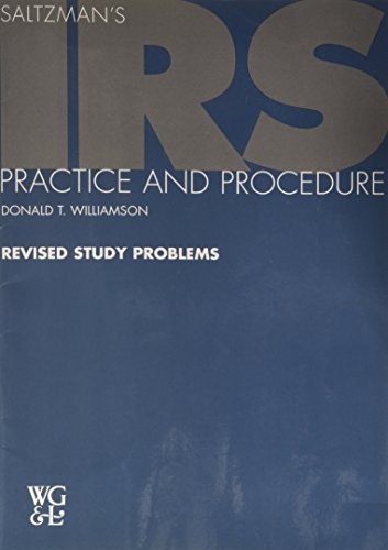 Saltzman's IRS Practice and Procedure - Revised: Donald T. Williamson