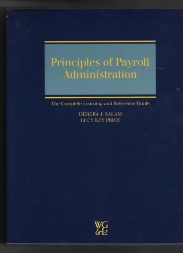 Principles of Payroll Administration (The Complete Learning: Lucy Key Price,Debera