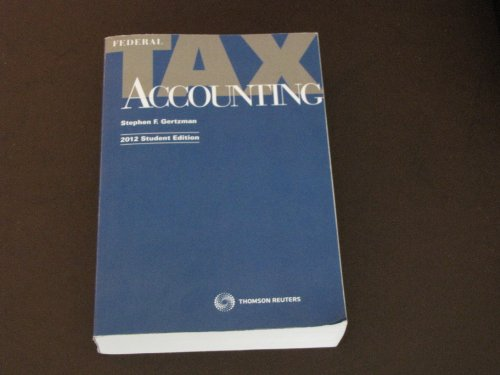 9780791381922: Federal Tax Accounting (2012, Student Edition)