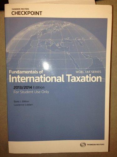 FUNDAMENTALS OF INTL.TAXATION 2013-14: Lawrence Lokken, Boris