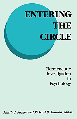 9780791400159: Entering the Circle: Hermeneutic Investigation in Psychology
