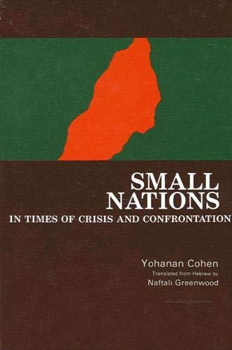 Small Nations in Times of Crisis and Confrontation: Cohen, Yohanan, Greenwood, Naftali