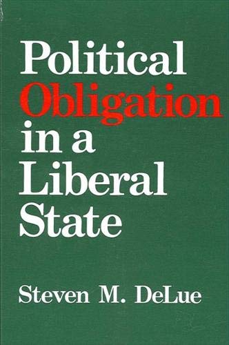 9780791400920: Political Obligation in a Liberal State (SUNY Series in Political Theory: Contemporary Issues)