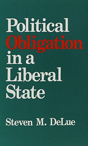 9780791400937: Political Obligation in a Liberal State (SUNY Series in Political Theory: Contemporary Issues)