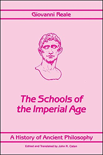 A History of Ancient Philosophy: The Schools: Giovanni Reale; Translator-John