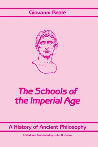 9780791401293: A History of Ancient Philosophy, Vol. 4: The Schools of the Imperial Age (SUNY Series in Philosophy)
