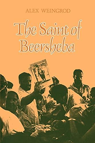 The Saint of Beersheba (Suny Series in: Alex Weingrod