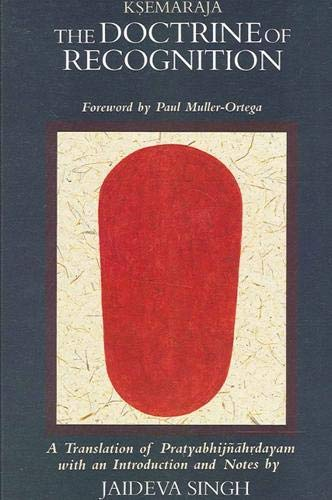 9780791401507: The Doctrine of Recognition: A Translation of Pratyabhijnahrdayam (Suny Series in Tantric Studies) (English and Sanskrit Edition)