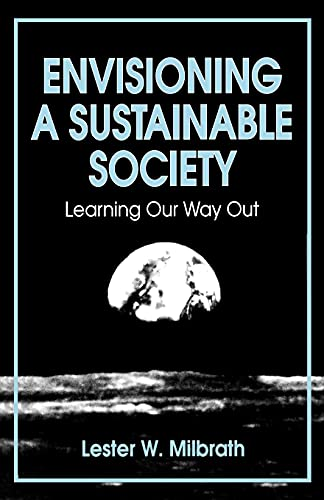 9780791401637: Envisioning a Sustainable Society (Suny Series in Environmental Public Policy)