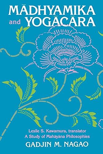 9780791401873: Madhyamika and Yogacara: A Study of Mahayana Philosophies (Suny Series in Buddhist Studies)