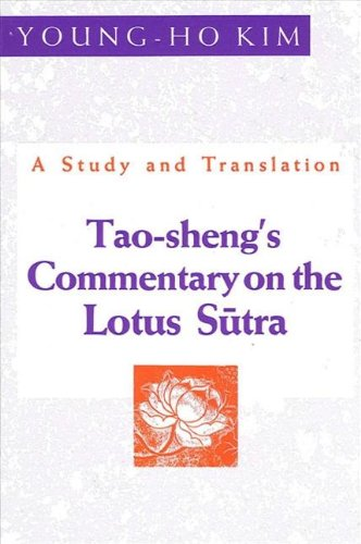 Tao-Shengs Commentary on the Lotus Sutra: A Study and Translation (S U N Y Series in Buddhist ...