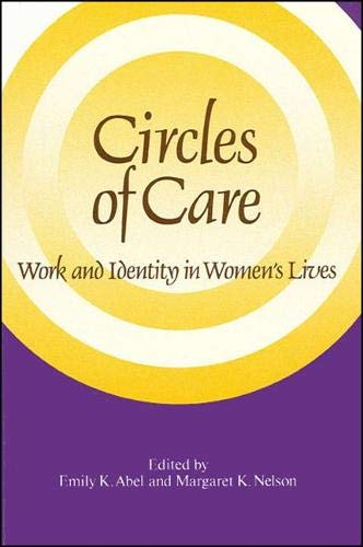 9780791402641: Circles of Care: Work and Identity in Women's Lives