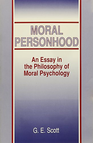 Moral Personhood - An Essay In The Philosophy Of Moral Psychology