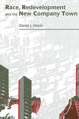 9780791403266: Race Redevelopment and the New Company Town (Suny Series in Urban Public Policy)