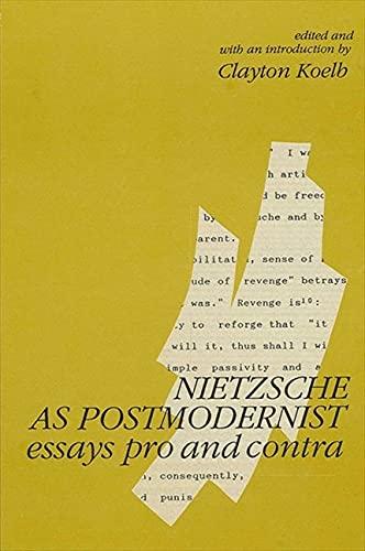 Nietzsche As Postmodernist Essays Pro &: Clayton Koelb