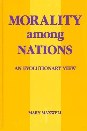 9780791403501: Morality Among Nations: An Evolutionary View (SUNY series in Biopolitics)