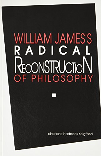 9780791404010: William James's Radical Reconstruction of Philosophy