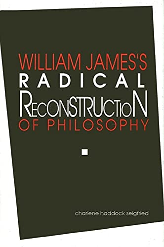 9780791404027: William Jame's Radical Reconstruction of Philosophy