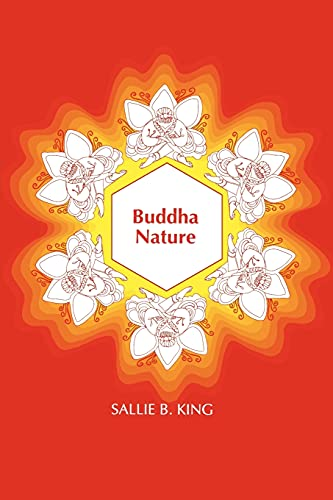 Buddha Nature (SUNY Series in Buddhist Studies): King, Sallie B.