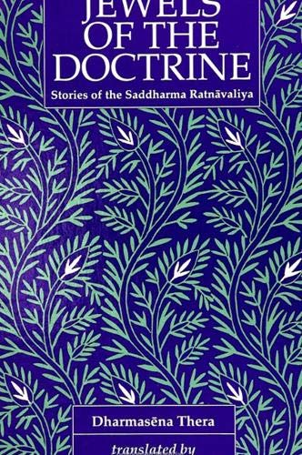 Jewels of the Doctrine: Stories of the: Dharmasena, Thera