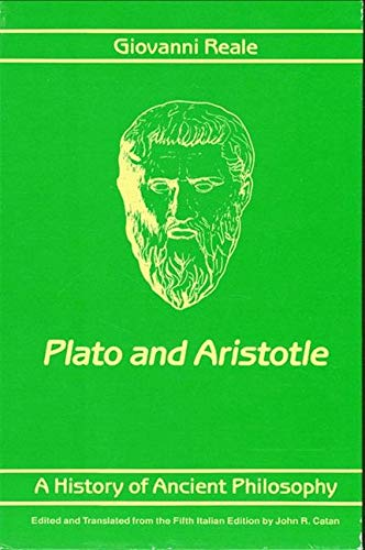 A History of Ancient Philosophy: Plato and: Giovanni Reale; Editor-John