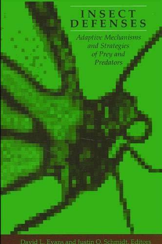 9780791406168: Insect Defenses: Adaptive Mechanisms and Strategies of Prey and Predators (Animal Behavior Series)