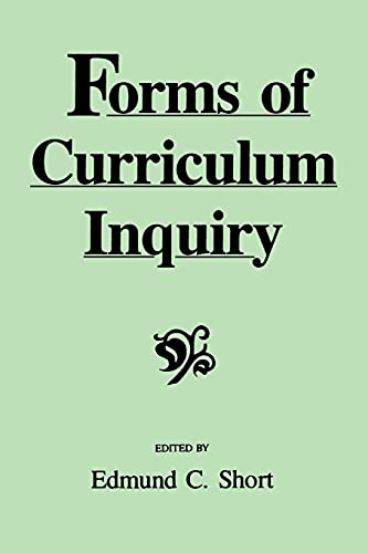 9780791406496: Forms of Curriculum Inquiry (Suny Series, Curriculum Issues and Inquiries)