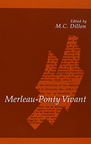 Merleau-Ponty Vivant (Suny Series in Contemporary Continental Philosophy)