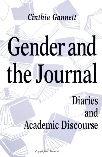 Gender and the Journal: Diaries and Academic: Cinthia Gannett