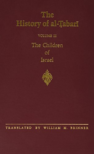 9780791406878: History of Al-Tabari: The Children of Israel (Tabari//History of Al-Tabari/Ta'rikh Al-Rusul Wa'l-Muluk)
