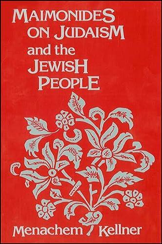 Maimonides on Judaism and the Jewish People (Hardback): Menachem Kellner