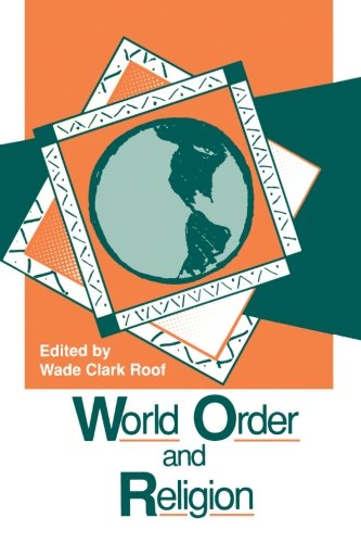 9780791407400: World Order and Religion (SUNY series in Religion, Culture, and Society)