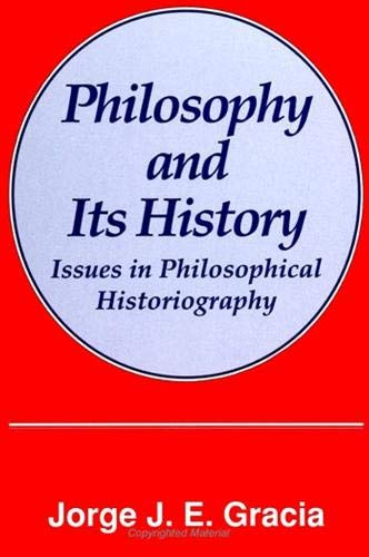 9780791408179: Philosophy and Its History: Issues in Philosophical Historiography (Suny Series in Philosophy)