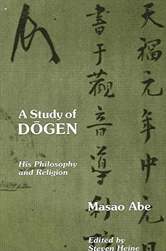 9780791408377: A Study of Dogen: His Philosophy and Religion