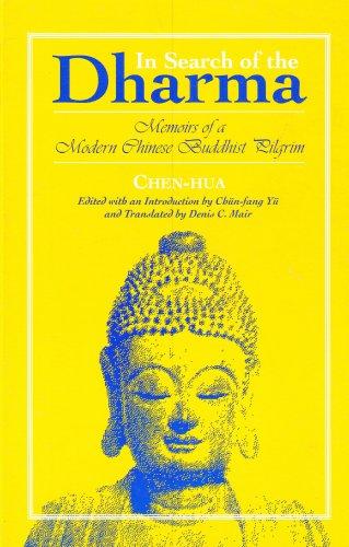 9780791408452: In Search of the Dharma: Memoirs of a Modern Chinese Buddhist Pilgrim (S U N Y Series in Buddhist Studies)