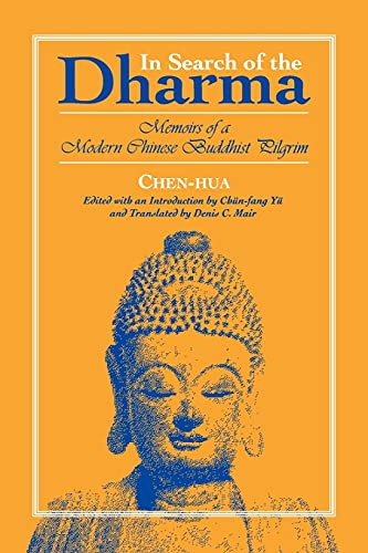 9780791408469: In Search of the Dharma: Memoirs of a Modern Chinese Buddhist Pilgrim (SUNY Series in Buddhist Studies)