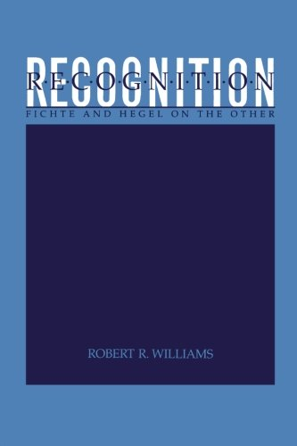 9780791408582: Recognition: Fichte and Hegel on the Other (Suny Series in Hegelian Studies)
