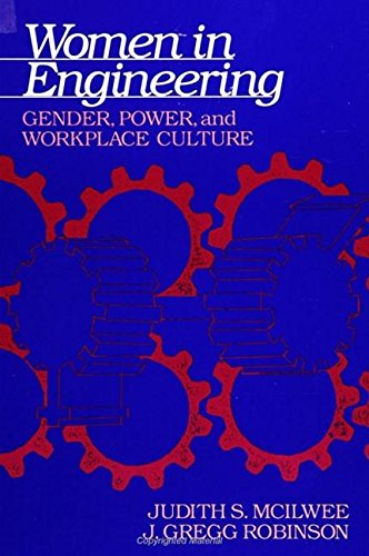 9780791408698: Women in Engineering: Gender, Power, and Workplace Culture (Suny Series in Science, Technology, and Society)