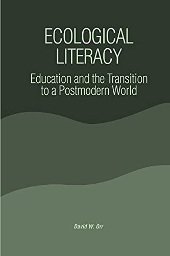 9780791408742: Ecological Literacy: Education and the Transition to a Postmodern World (Suny Series, Constructive Postmodern Thought)