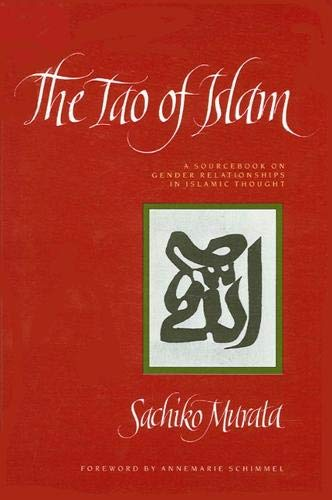 9780791409138: The Tao of Islam: A Sourcebook on Gender Relationships in Islamic Thought