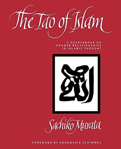 Tao of Islam: A Sourcebook on Gender: Sachiko Murata