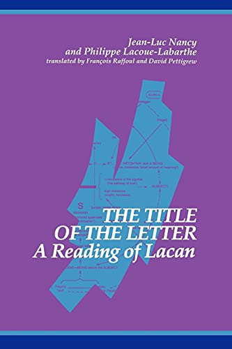 The Title of the Letter: A Reading of Lacan (Suny Series in Contemporary Continental Philosophy): ...
