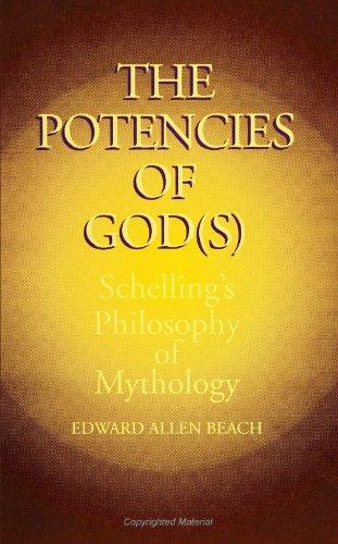 9780791409749: The Potencies of God(s): Schelling's Philosophy of Mythology