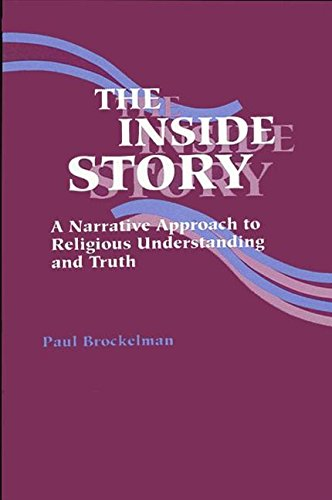 9780791410196: The Inside Story: A Narrative Approach to Religious Understanding and Truth