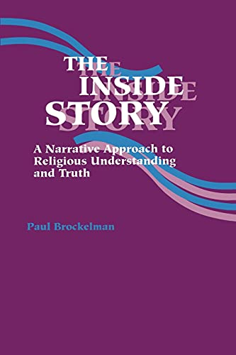 9780791410202: The Inside Story: A Narrative Approach to Religious Understanding and Truth