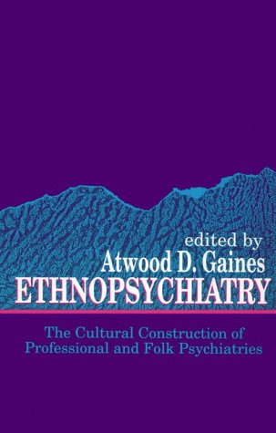 9780791410219: Ethnopsychiatry: The Cultural Construction of Professional and Folk Psychiatries (S U N Y Series in Medical Anthropology)