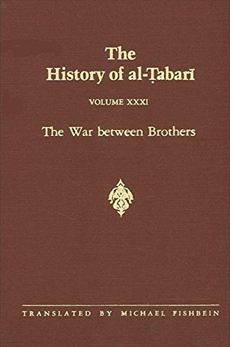 9780791410851: 31: The History of Al-Tabari: The War Between Brothers (Suny Series in Near Eastern Studies)
