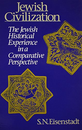 9780791410950: Jewish Civilization: The Jewish Historical Experience in a Comparative Perspective (Suny Series in Israeli Studies)