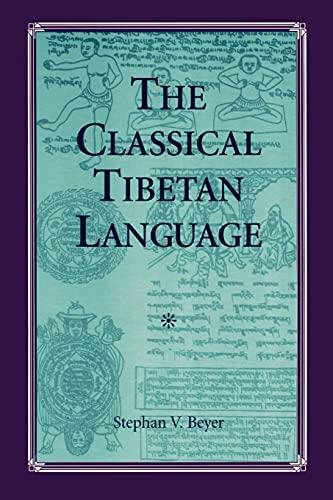 9780791411001: SUNY Series in Buddhist Studies: The Classical Tibetan Language (English and Tibetan Edition)