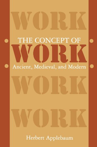 9780791411025: The Concept of Work: Ancient, Medieval, and Modern (SUNY Series in the Anthropology of Work)